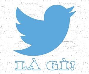 Mạng xã hội Twitter là gì?