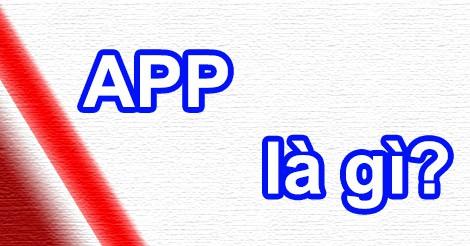 App là gì?