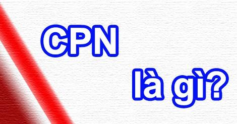 CPN là gì?