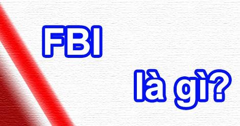 FBI có nghĩa là gì?