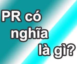 PR có nghĩa là gì và nghề PR là làm gì?