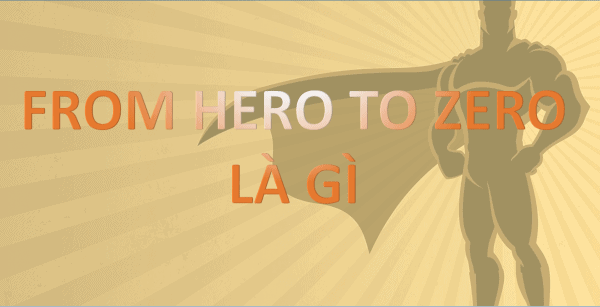 FROM HERO TO ZERO LA GI