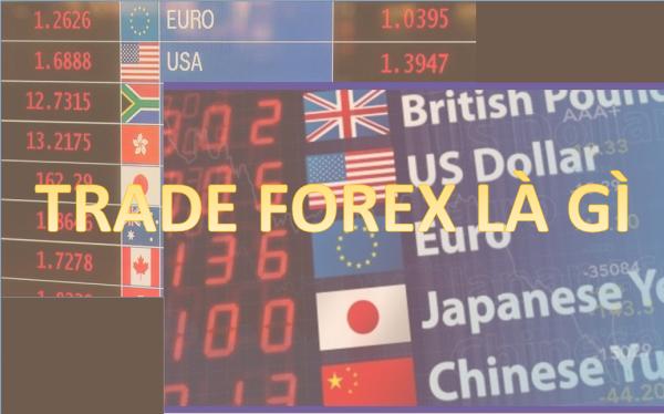 trade-forex-la-gi