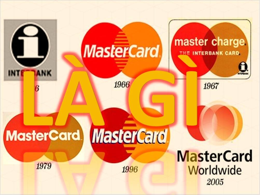 Tìm hiểu thẻ Mastercard là thẻ gì và dùng để làm gì