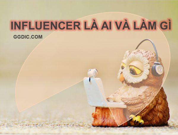 influencer-la-ai-lam-gi