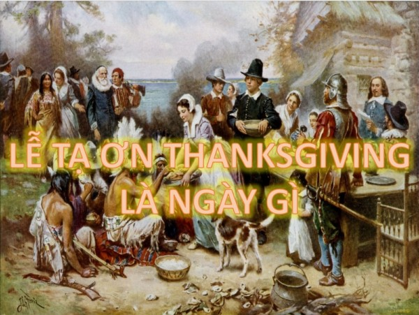 le-ta-on-thanksgiving-la-ngay-gi