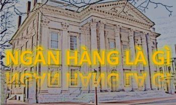 ngan-hang-bank-la-gi