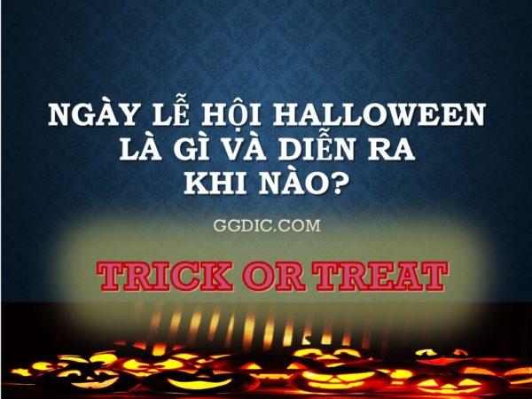 ngay-le-hoi-halloween-la-gi-va-dien-ra-khi-nao