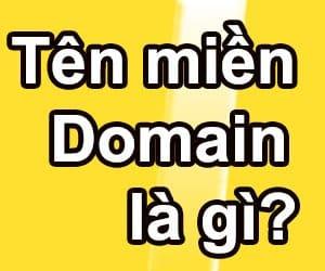 Tìm hiểu Tên miền – Domain là gì và dùng để làm gì?