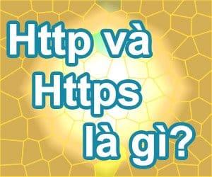Tìm hiểu về giao thức Http và Https là gì?