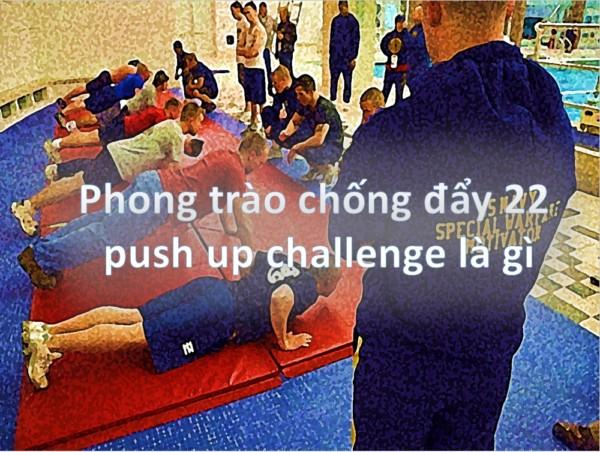 push-up-challenge-chong-day-22-la-gi