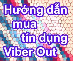 Hướng dẫn cách nạp tiền - mua tín dụng cho Viber Out