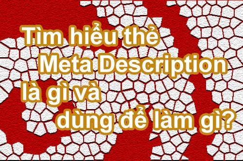 Tìm hiểu thẻ Meta Description là gì và dùng để làm gì?