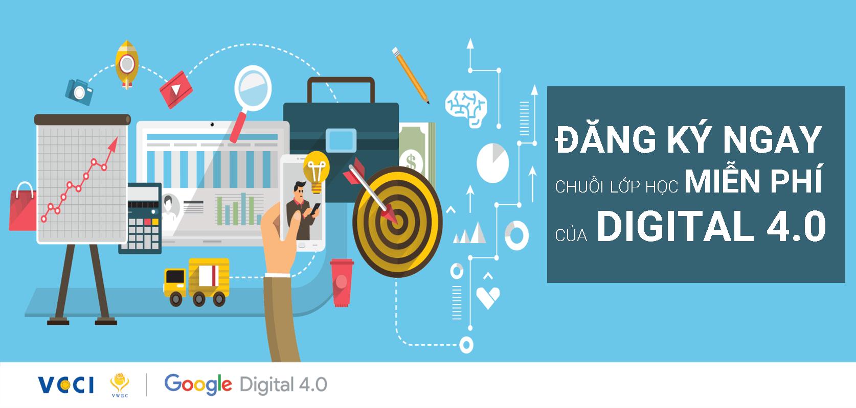 11 - Giới thiệu khóa học Digital 4.0 do Google và VCCI tổ chức tại Việt Nam