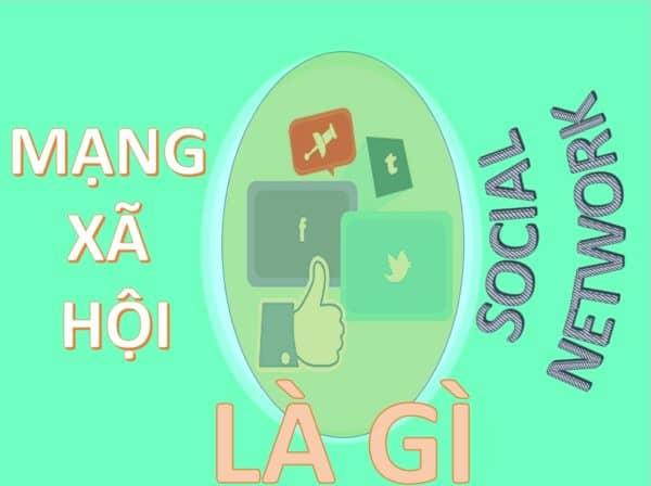 2 - Mạng xã hội hay Social Network là gì và tại sao nó quan trọng?