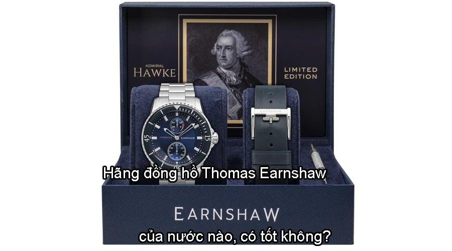 Hãng đồng hồ Thomas Earnshaw của nước nào, có tốt không?