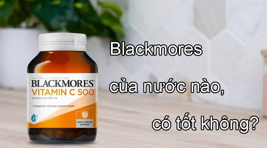 Hãng thực phẩm chức năng, sữa Blackmores của nước nào, có tốt không?